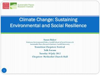 Climate Change: Sustaining Environmental and Social Resilience