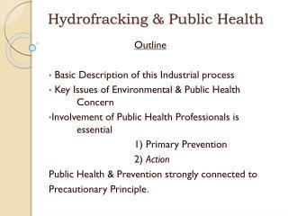 Hydrofracking  & Public Health