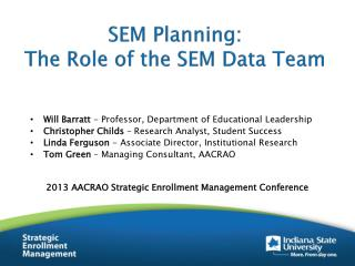 SEM Planning: The Role of the SEM Data Team
