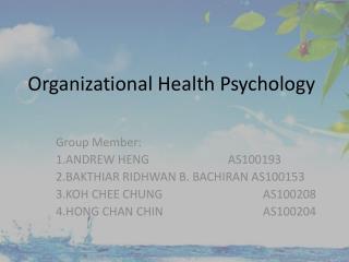 Organizational Health Psychology