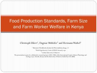 Food Production Standards, Farm Size and Farm Worker Welfare in Kenya