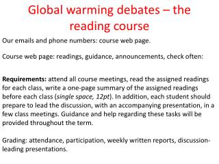 Global warming debates – the reading course