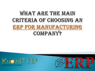 What are the Main Criteria of Choosing an ERP for Manufactur