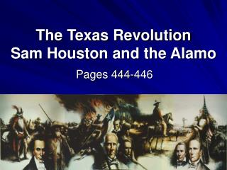 the texas revolution sam houston and the alamo