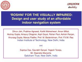 Dhruv  Jain,  Prabhav Agrawal ,  Kartik Maheshwari ,  Aman Mittal ,