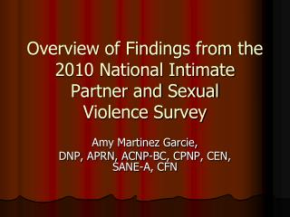 Overview of Findings from the 2010 National Intimate Partner and Sexual  Violence Survey
