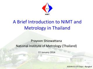 A Brief Introduction to NIMT and Metrology in Thailand