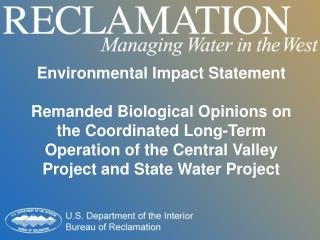 Environmental Impact Statement Remanded Biological Opinions on the Coordinated Long-Term Operation of the Central Valle