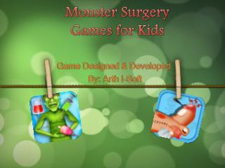 Monster Surgery Games for Kids