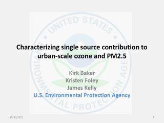Characterizing single source contribution to urban-scale ozone and PM2.5