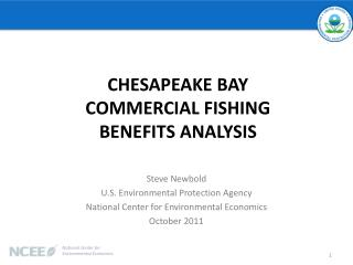 Steve  Newbold U.S. Environmental Protection Agency National Center for Environmental Economics October 2011