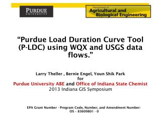 Larry Theller  ,  Bernie Engel, Youn Shik Park for Purdue  University ABE  and  Office of Indiana State Chemist 2013 In
