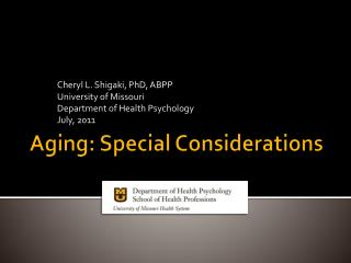 Aging: Special Considerations