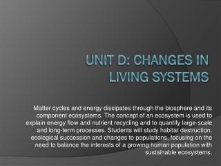 UNIT D: CHANGES IN Living Systems
