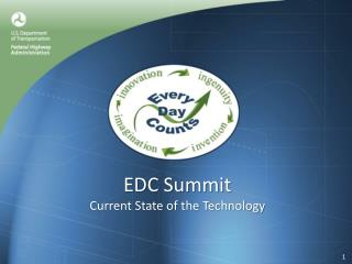 EDC Summit Current State of the Technology