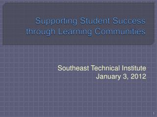 Supporting Student Success through Learning Communities