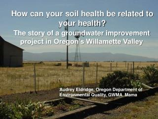 How can your soil health be related to your health?