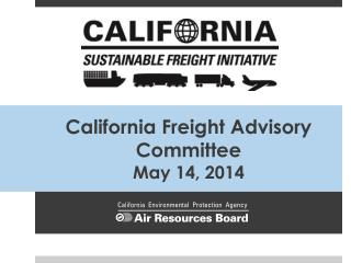 California Freight Advisory Committee May 14, 2014