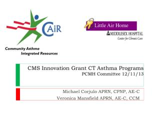 CMS Innovation Grant CT Asthma Programs PCMH  Committee 12/11/13