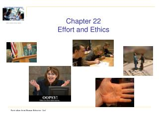 Chapter 22 Effort and Ethics