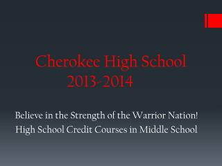 Cherokee High School 2013-2014