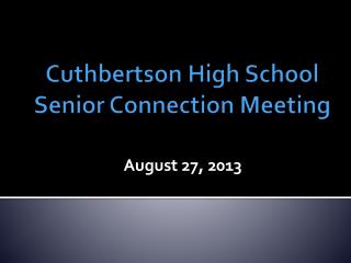 Cuthbertson  High School Senior Connection Meeting