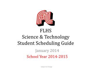 FLHS Science & Technology Student Scheduling Guide