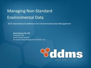 Managing Non‐Standard Environmental Data
