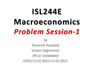ISL244E Macroeconomics Problem Session -1