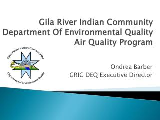 Gila River Indian Community Department Of Environmental Quality Air Quality Program