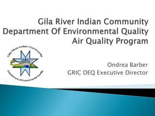 Gila River Indian Community Department Of Environmental Quality Air Quality Program