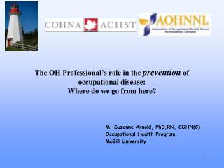 The OH Professional's role in the  prevention  of occupational disease:  Where do we go from here?