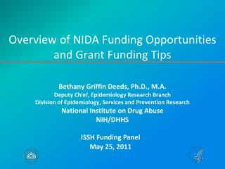 Overview of NIDA Funding Opportunities and Grant Funding Tips