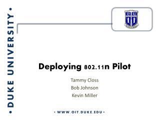 Deploying 802.11n Pilot
