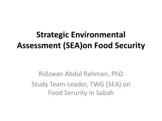 Strategic Environmental Assessment (SEA)on Food Security
