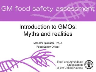 Introduction to GMOs: Myths and realities
