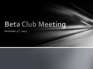 Beta Club Meeting