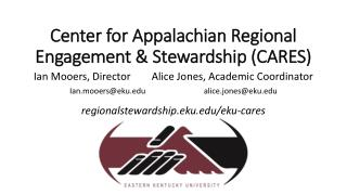Center for Appalachian Regional Engagement & Stewardship (CARES)
