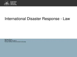 International Disaster Response - Law