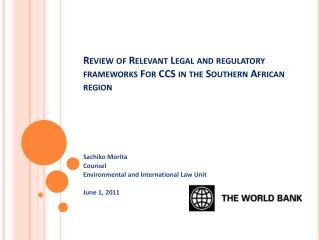 Review of Relevant Legal and regulatory frameworks For CCS in the Southern African region