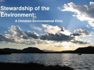 Stewardship of the Environment: