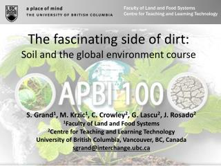 The fascinating side of dirt:  Soil and the global environment course