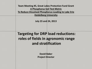 Team Meeting #5, Great Lakes Protection Fund Grant A Phosphorus Soil Test Metric To Reduce Dissolved Phosphorus Loading