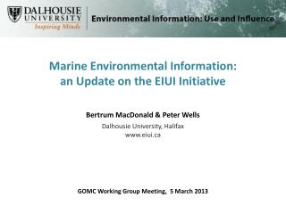Marine Environmental Information:  an Update on the EIUI Initiative