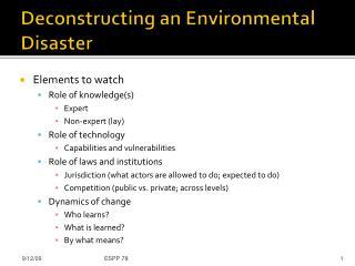Deconstructing an Environmental Disaster