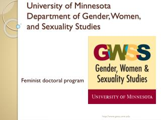 University of Minnesota  Department of Gender, Women, and Sexuality Studies