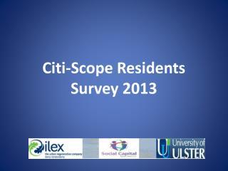 Citi-Scope Residents Survey 2013