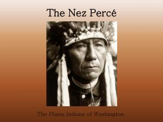 The Nez  Percé