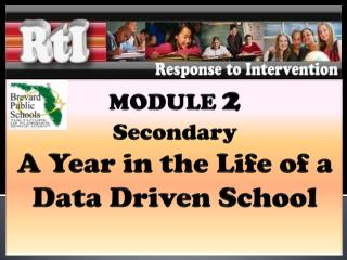 MODULE  2 Secondary A Year in the Life of a Data Driven School