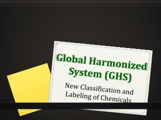 Global Harmonized System (GHS)